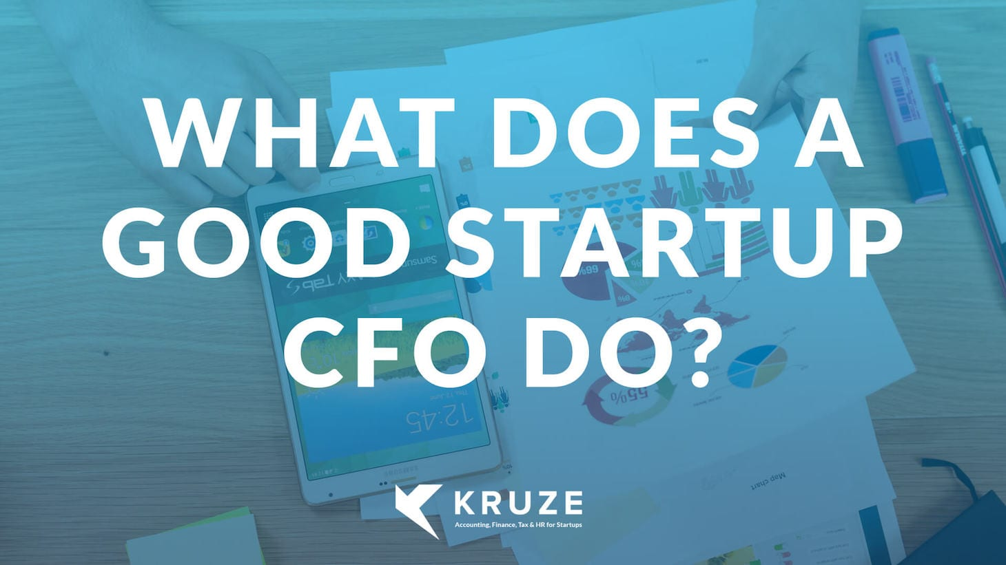 What Does a Good Startup CFO Do?