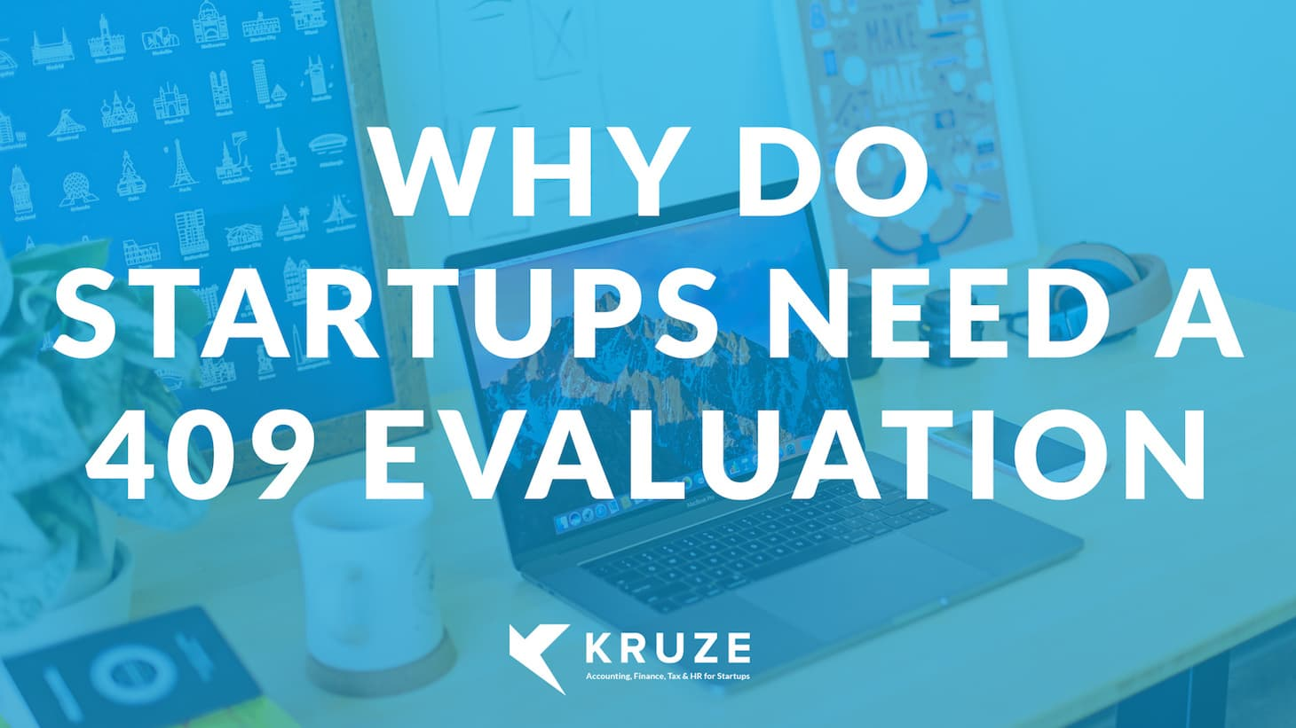 Why Do Startups Need a 409 Evaluation