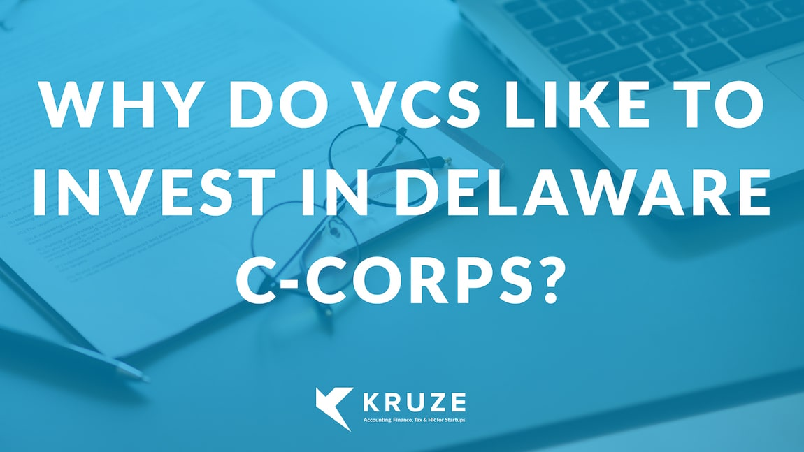 Why do VCs like to invest in Delaware C-Corps?