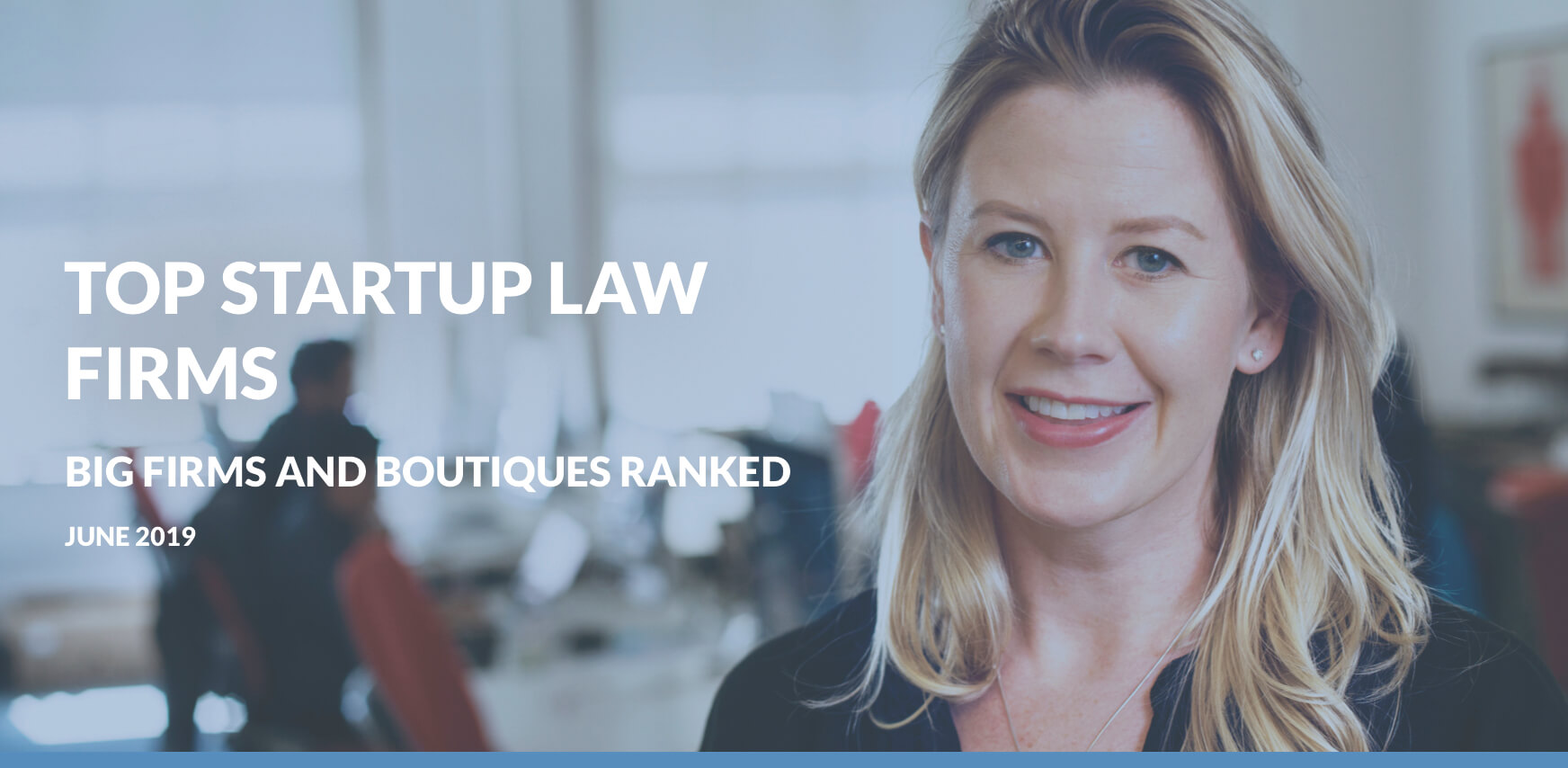 Top 5 and Top Boutique Startup Law Firms