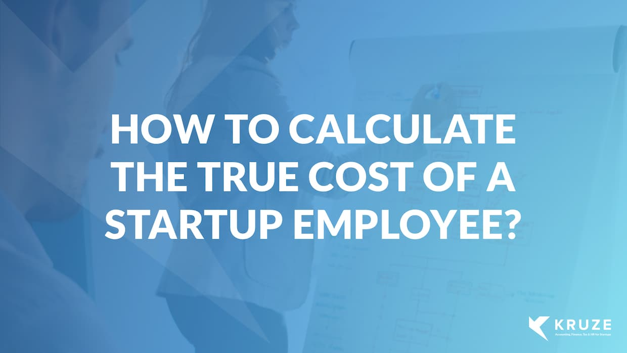 How do you calculate the True Cost of a startup employee?