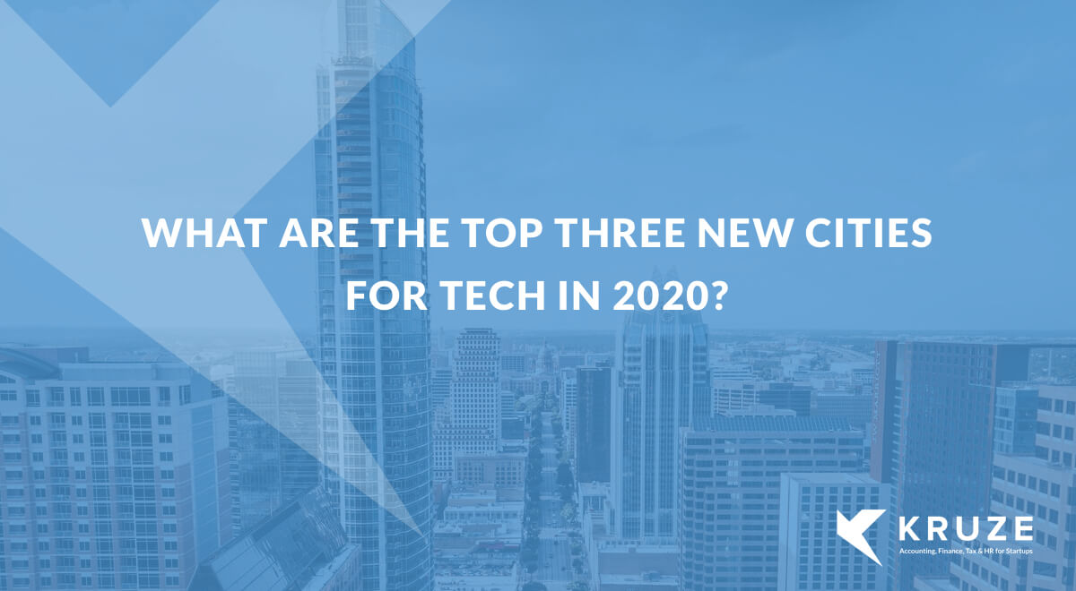 Tech CFOs Name the Hottest New Tech Cities In 2020