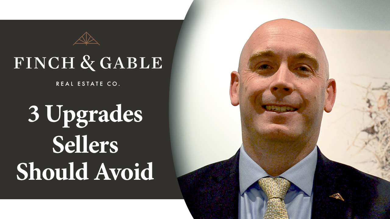 Which 3 Upgrades Should You Avoid If You're Preparing to Sell?