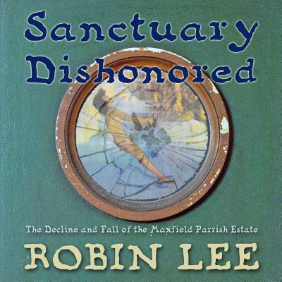 Sanctuary Dishonored, the book, by Robin Lee