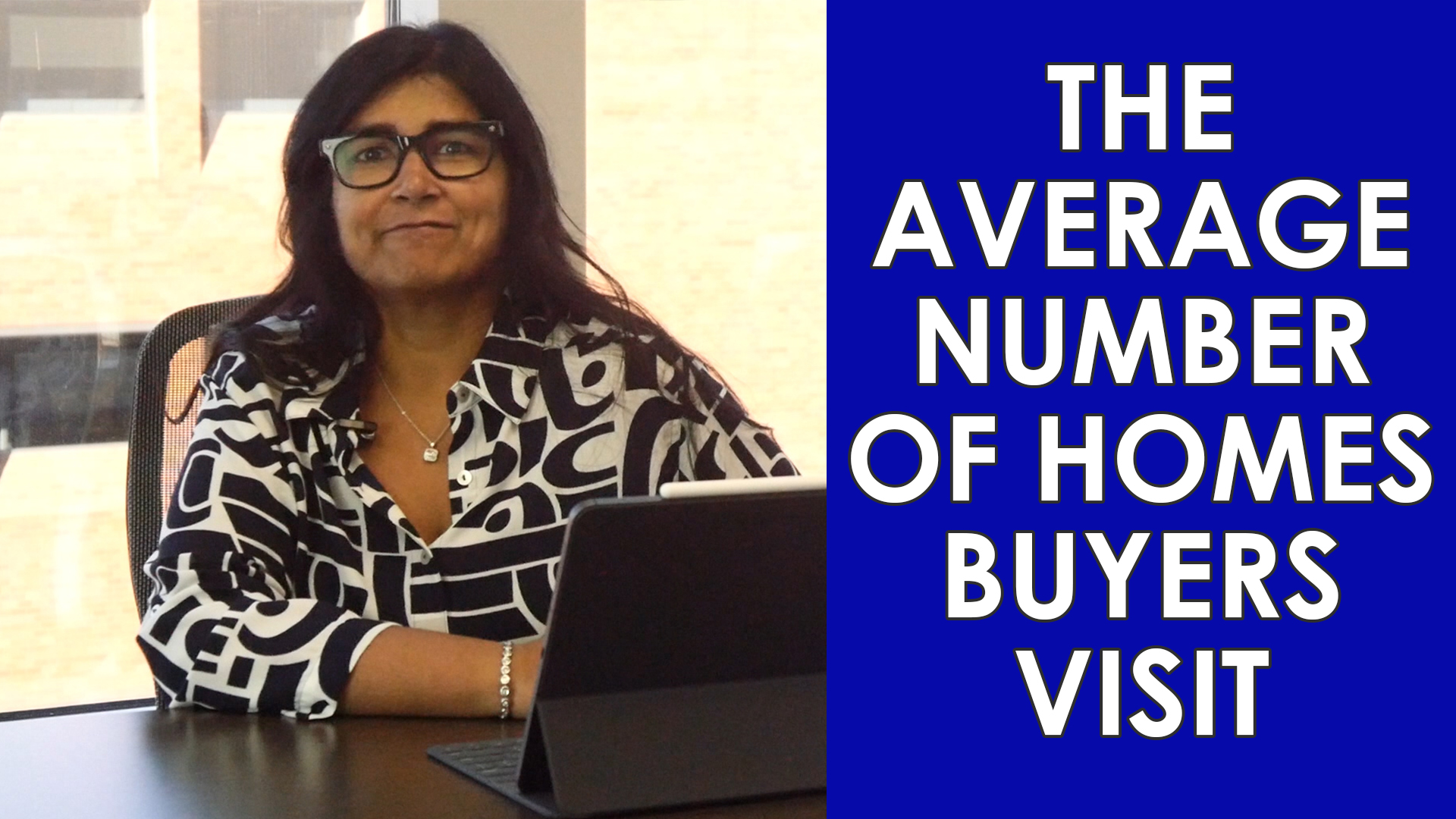 How Many Homes Do Buyers Look At Before Buying One?