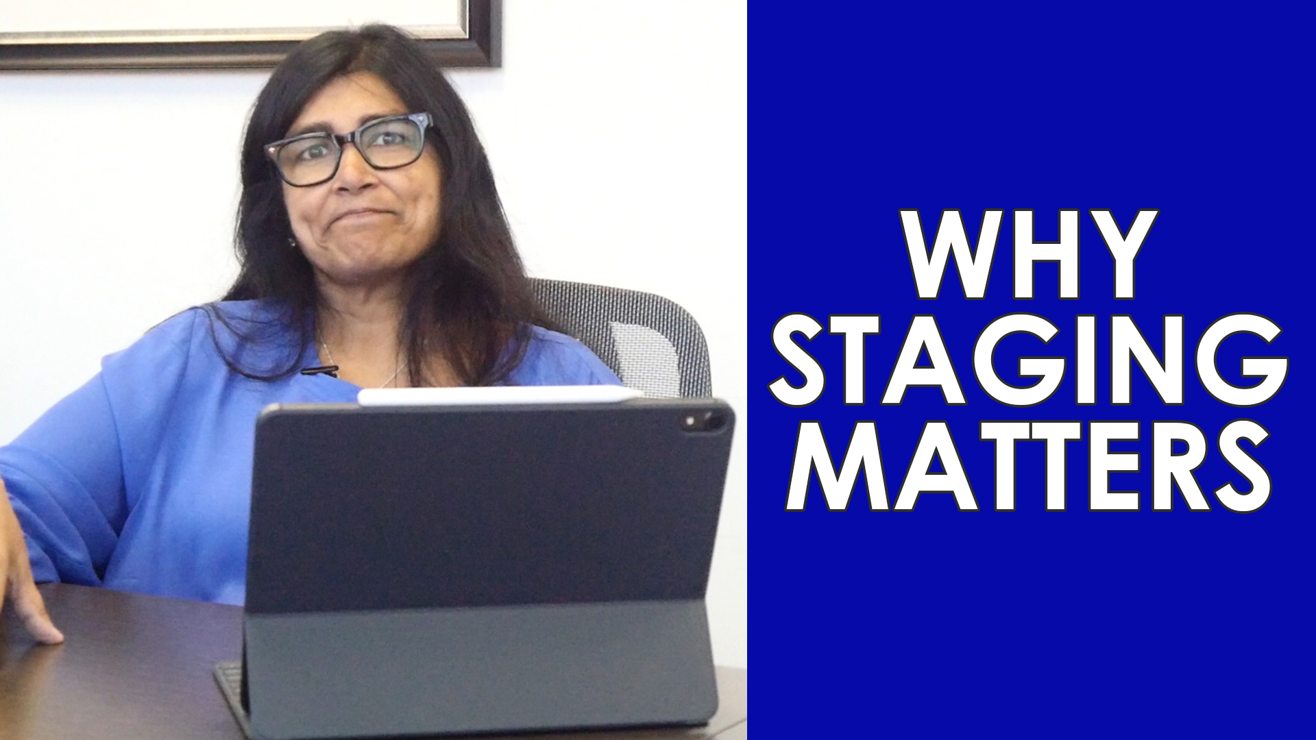 The Importance of Staging