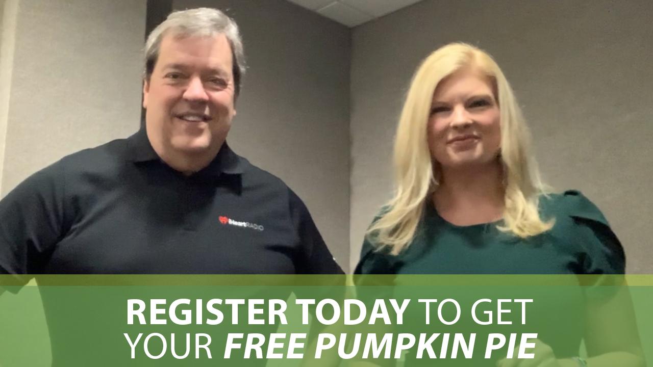 Register Today to Get Your Free Pumpkin Pie