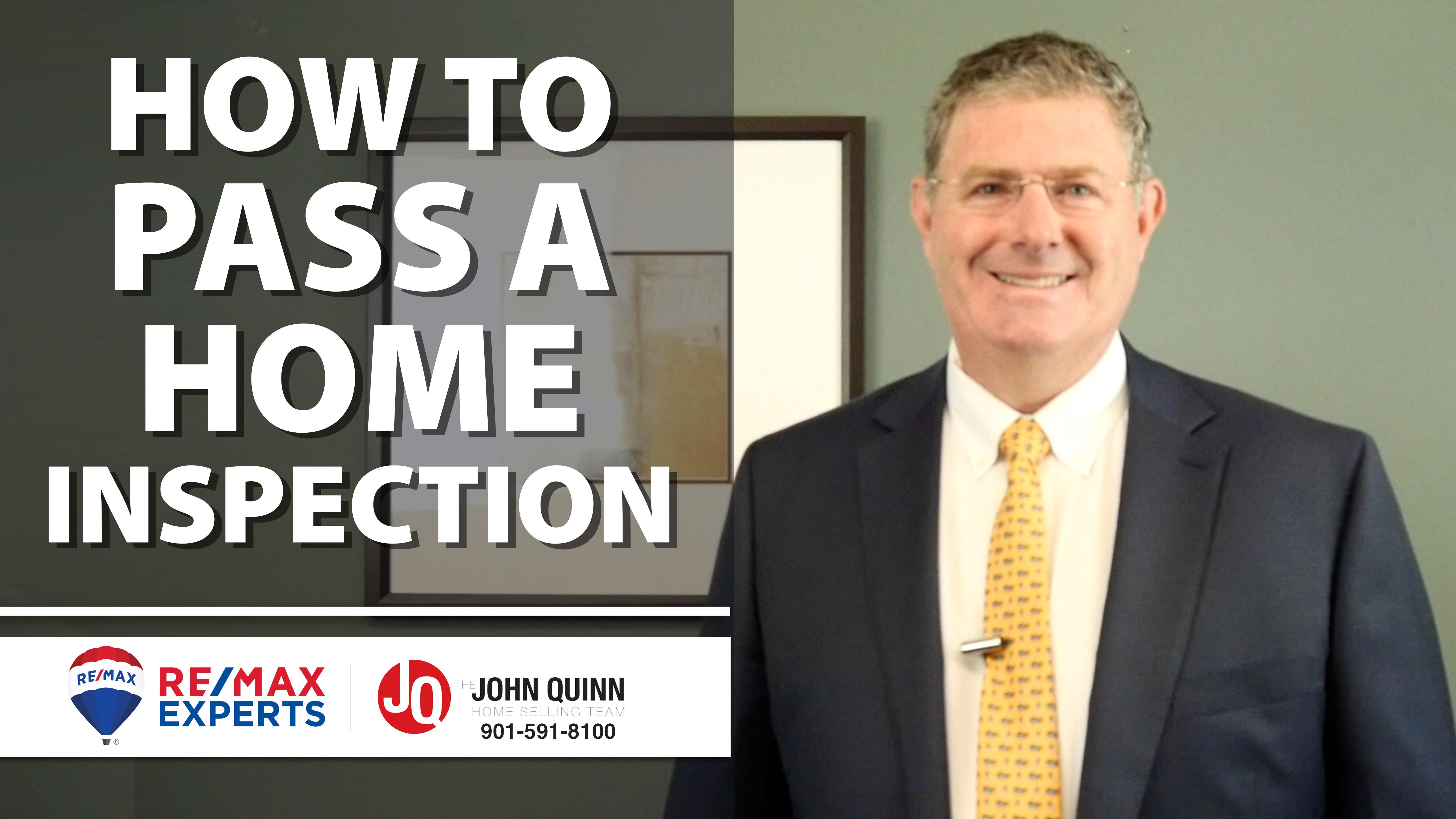 Q: How Do You Pass a Home Inspection?