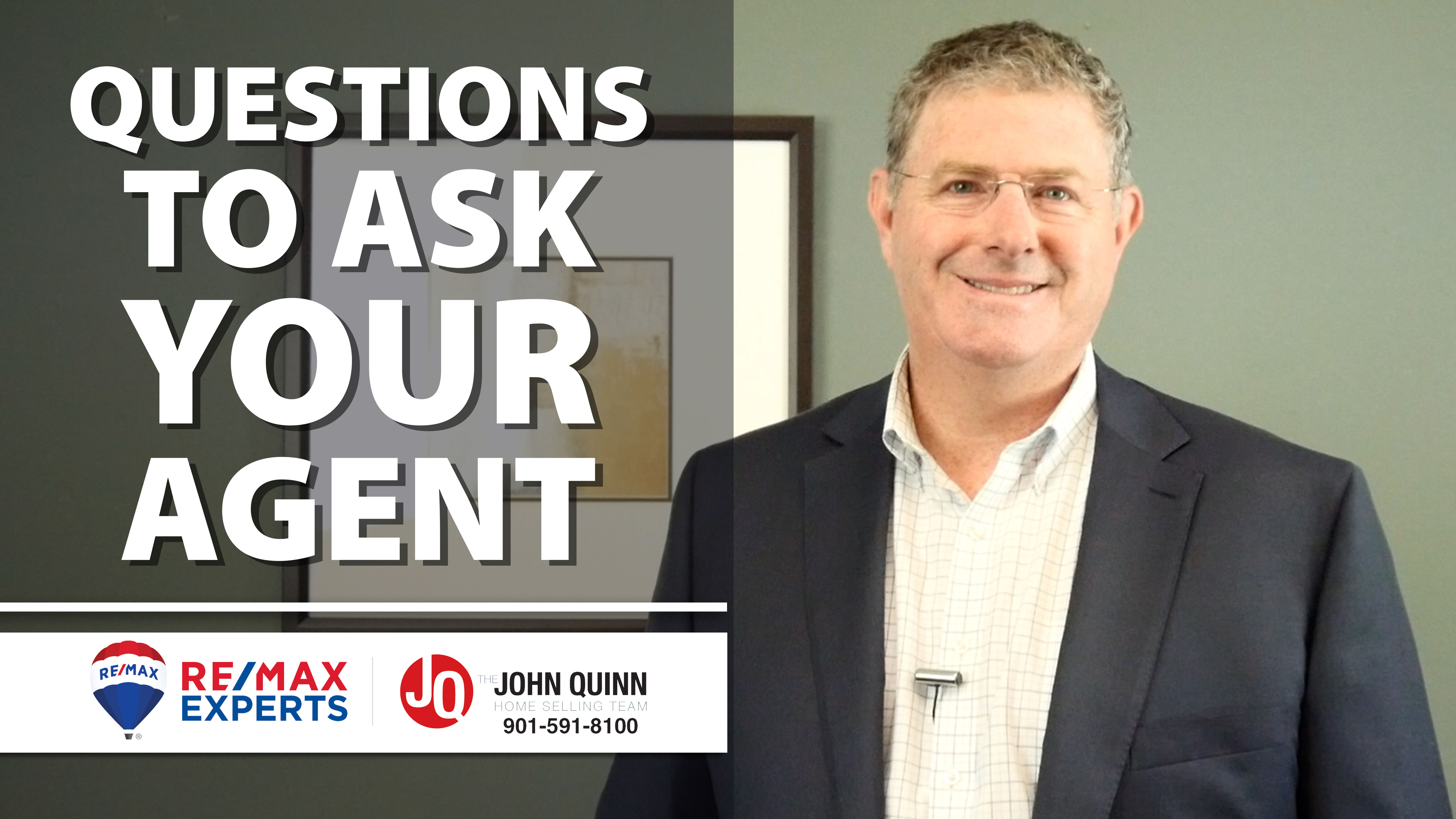 Q: What Questions Should I Ask My Agent?