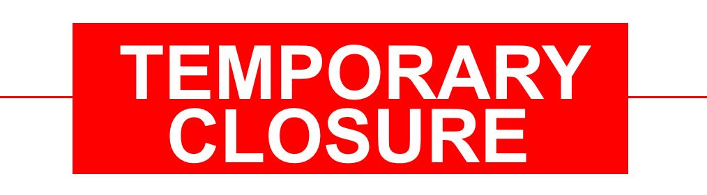 Full Closure March 23