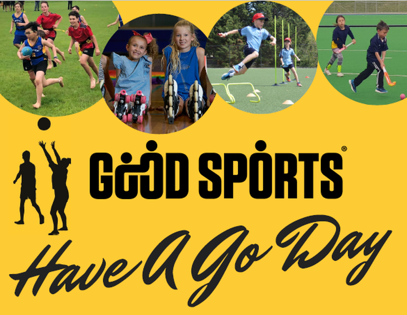 GOOD SPORTS HAVE A GO