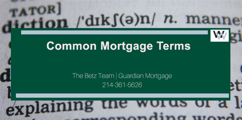 Common Mortgage Terms