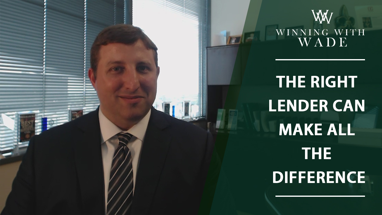 4 Reasons Why Your Lender Matters