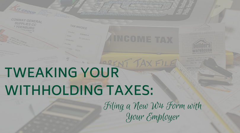 Tweaking Your Withholding Taxes