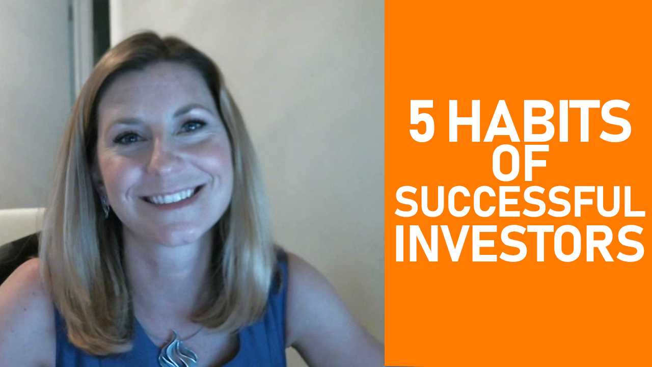 5 Habits All Successful Investors Should Utilize