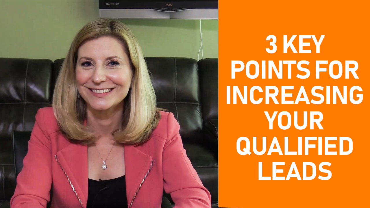 Focus Your Efforts in These 3 Areas to Gain More Qualified Leads