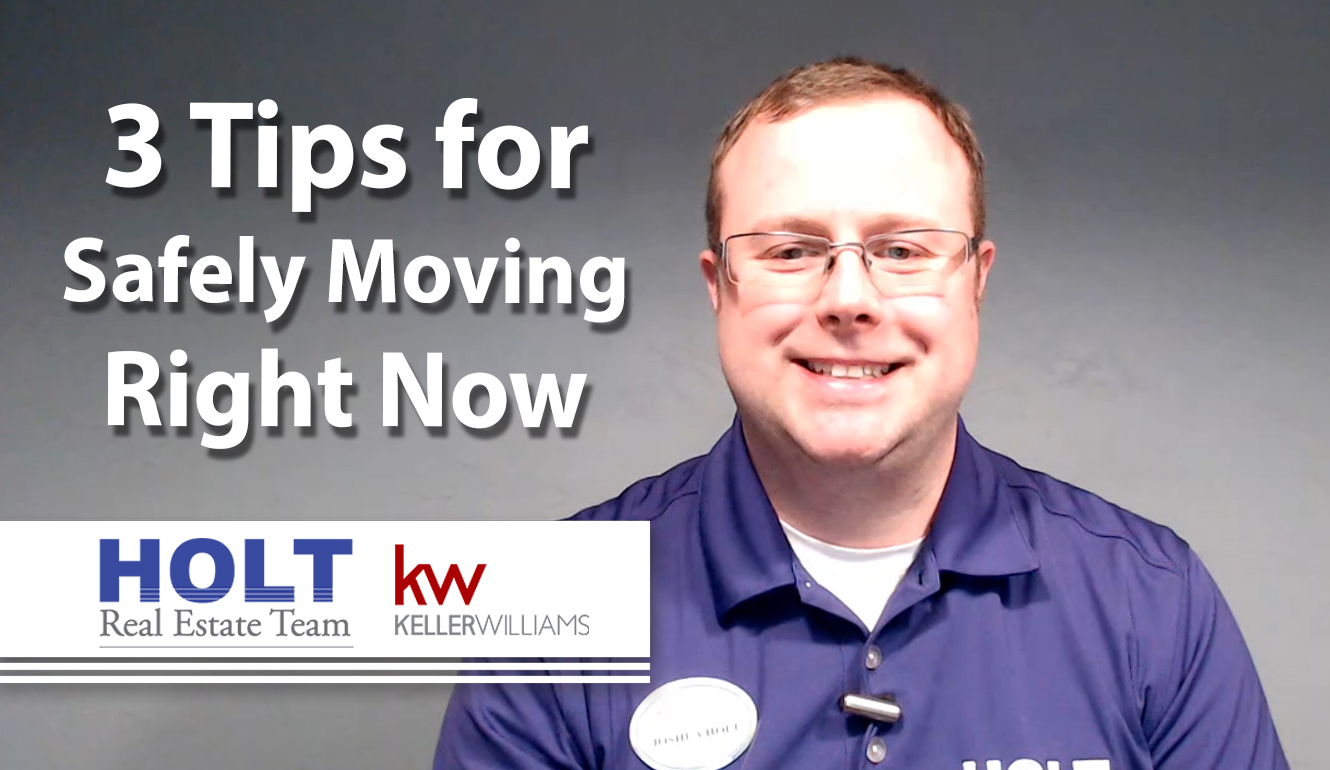 3 Tips for a Safe Move During This Time