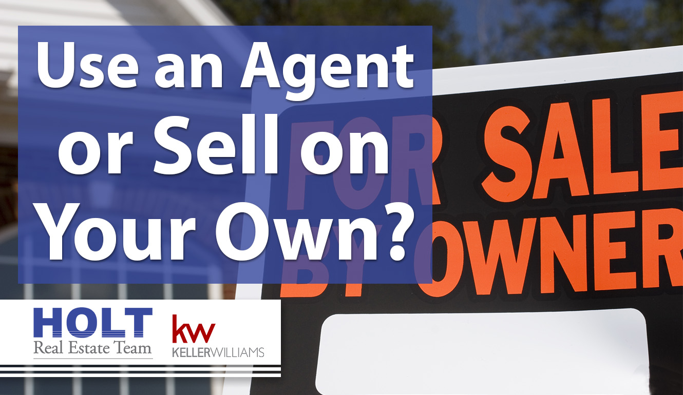 Selling on Your Own vs. Hiring a Real Estate Professional
