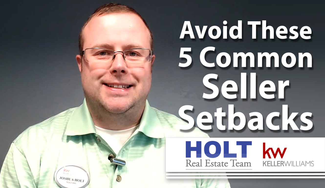 5 Seller Setbacks to Avoid