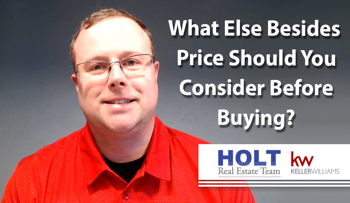 Q: What Else Besides Price Should You Consider Before Buying?