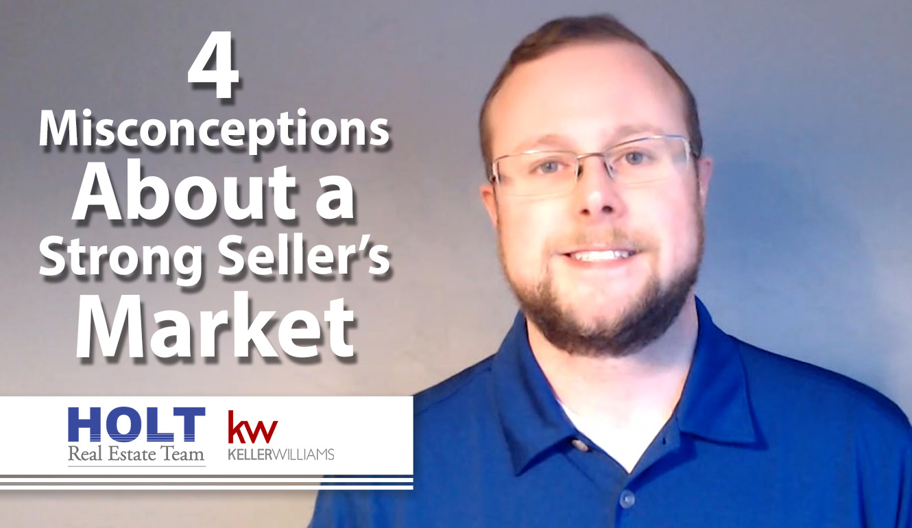 4 Misconceptions About Seller's Markets