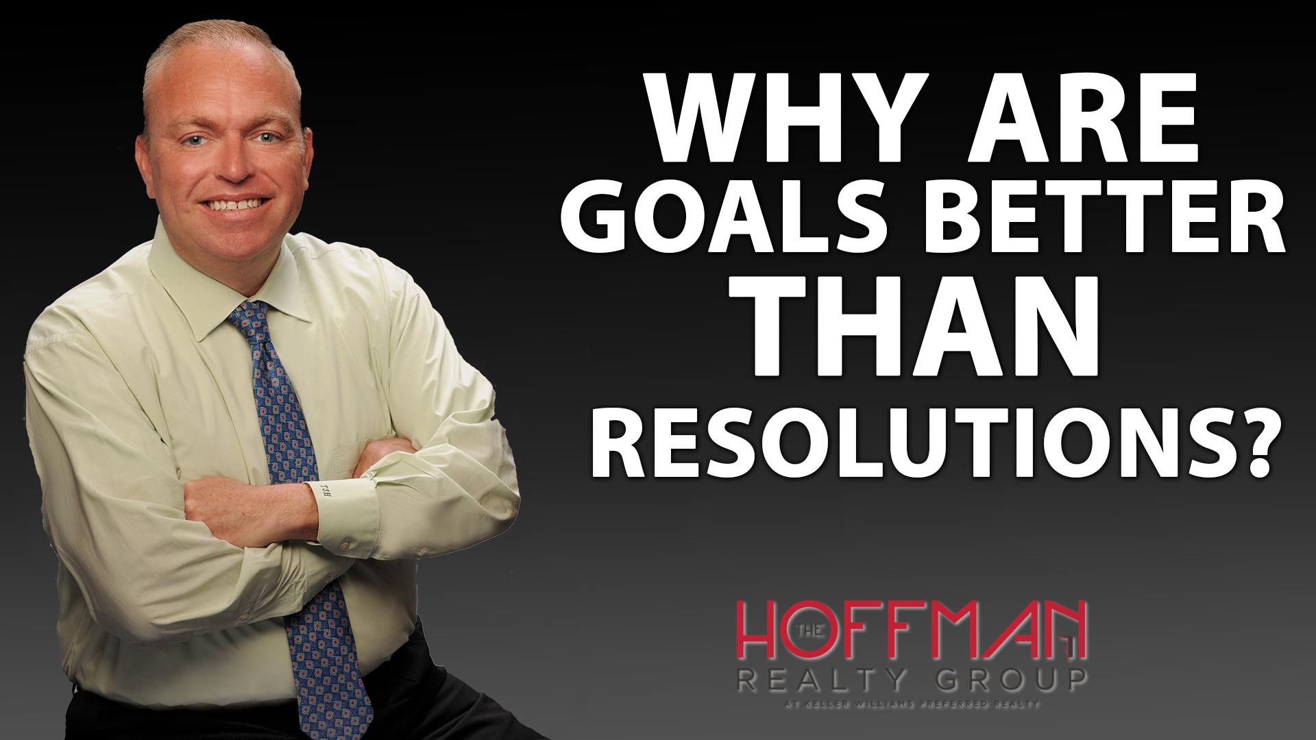 Goals vs. Resolutions