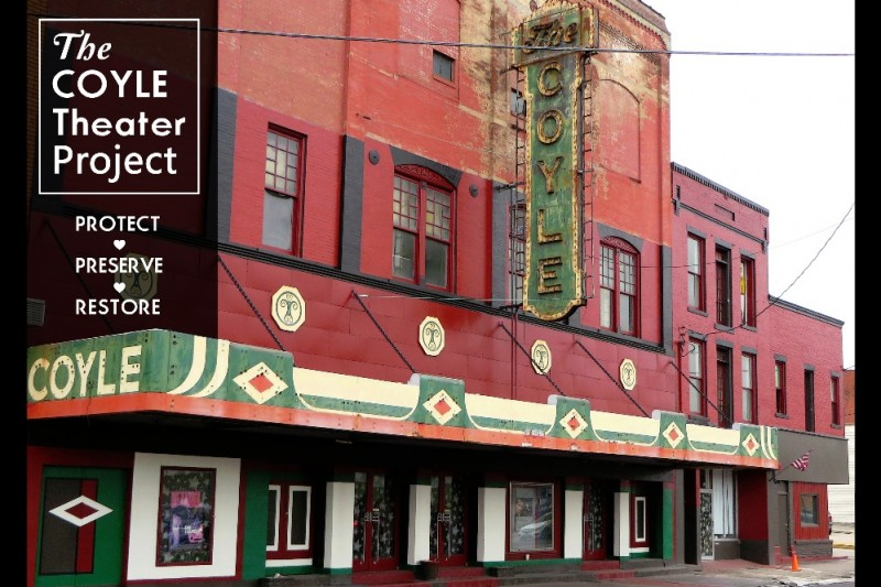 The Coyle Theater Project. Protect. Preserve. Restore.