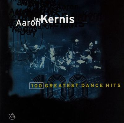 Aaron Jay Kernis: 100 Greatest Dance Hits