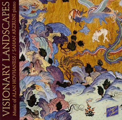 Visionary Landscapes-Music of Alan Hovhaness