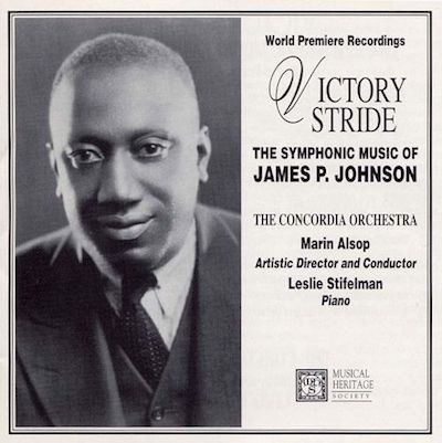 Victory Stride: The Symphonic Music of James P. Johnson