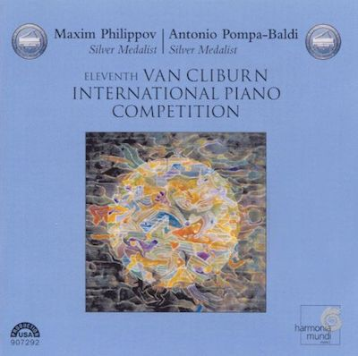 11th Van Cliburn International Piano Competition: Maxim Philippov & Antonio Pompa-Baldi