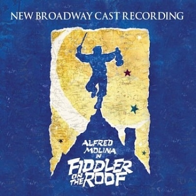 Fiddler on the Roof [2004 Broadway Revival Cast]