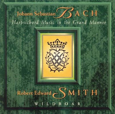 Bach: Harsichord Music in the Grand Manner