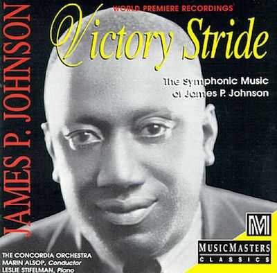 James P. Johnson: Victory Stride