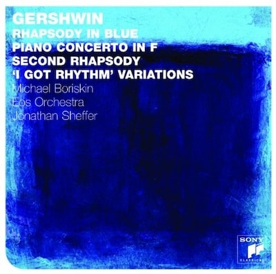 Gershwin: Rhapsody in Blue; Piano Concerto in F; Second Rhapsody; 'I Got Rhythm' Variations