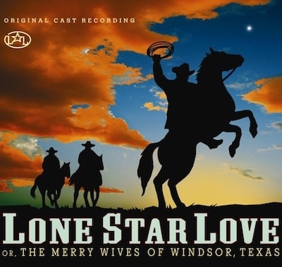 Lone Star Love [Original cast recording]