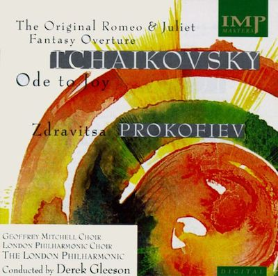 Tchaikovsky: The Original Romeo and Juliet Fantasy Overture; Ode to Joy; Prokofiev: Zdravitsa