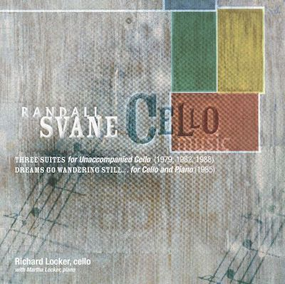 Randall Svane: Cello Music