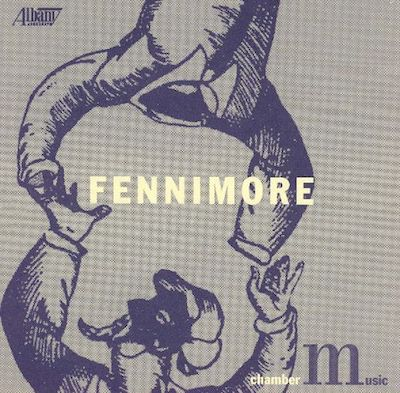 Chamber Music of Joseph Fennimore