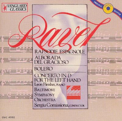 Ravel: Rapsodie Espagnole; Alborada del Gracioso; Bolero; Concerto in D for the Left Hand