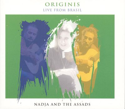Origins: Nadja and the Assads Live from Brasil