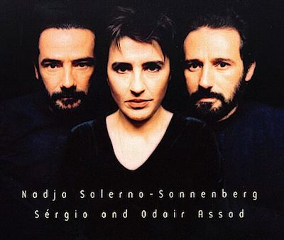 Nadja Salerno-Sonnenberg, Sérgio and Odair Assad