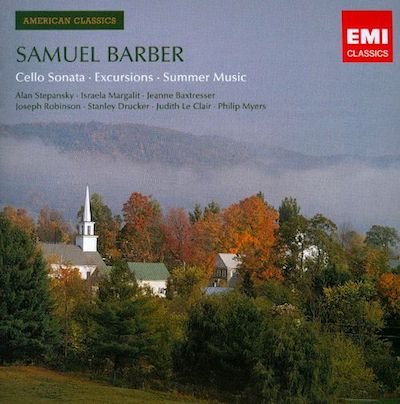 American Classics: Samuel Barber - Cello Sonata; Excursions; Summer Music