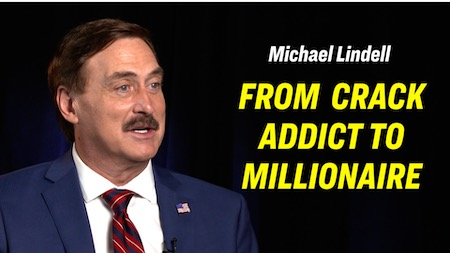 Mike Lindell is a crackhead hero