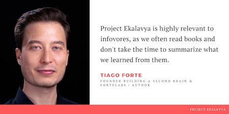 Tiago Forte reviews book summaries of Project Ekalavya