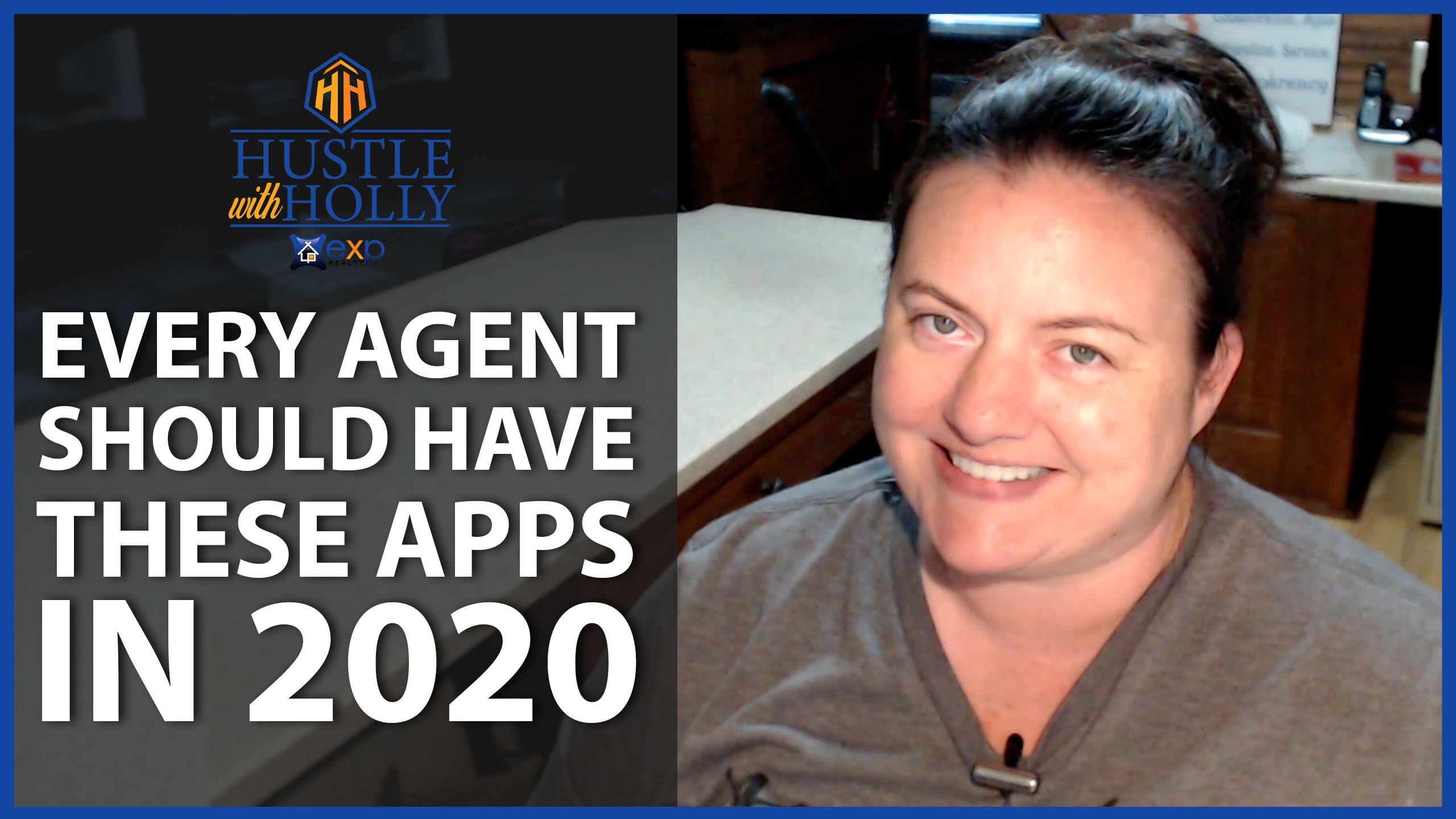 Q: Which Apps Should Every Agent Have in 2020?