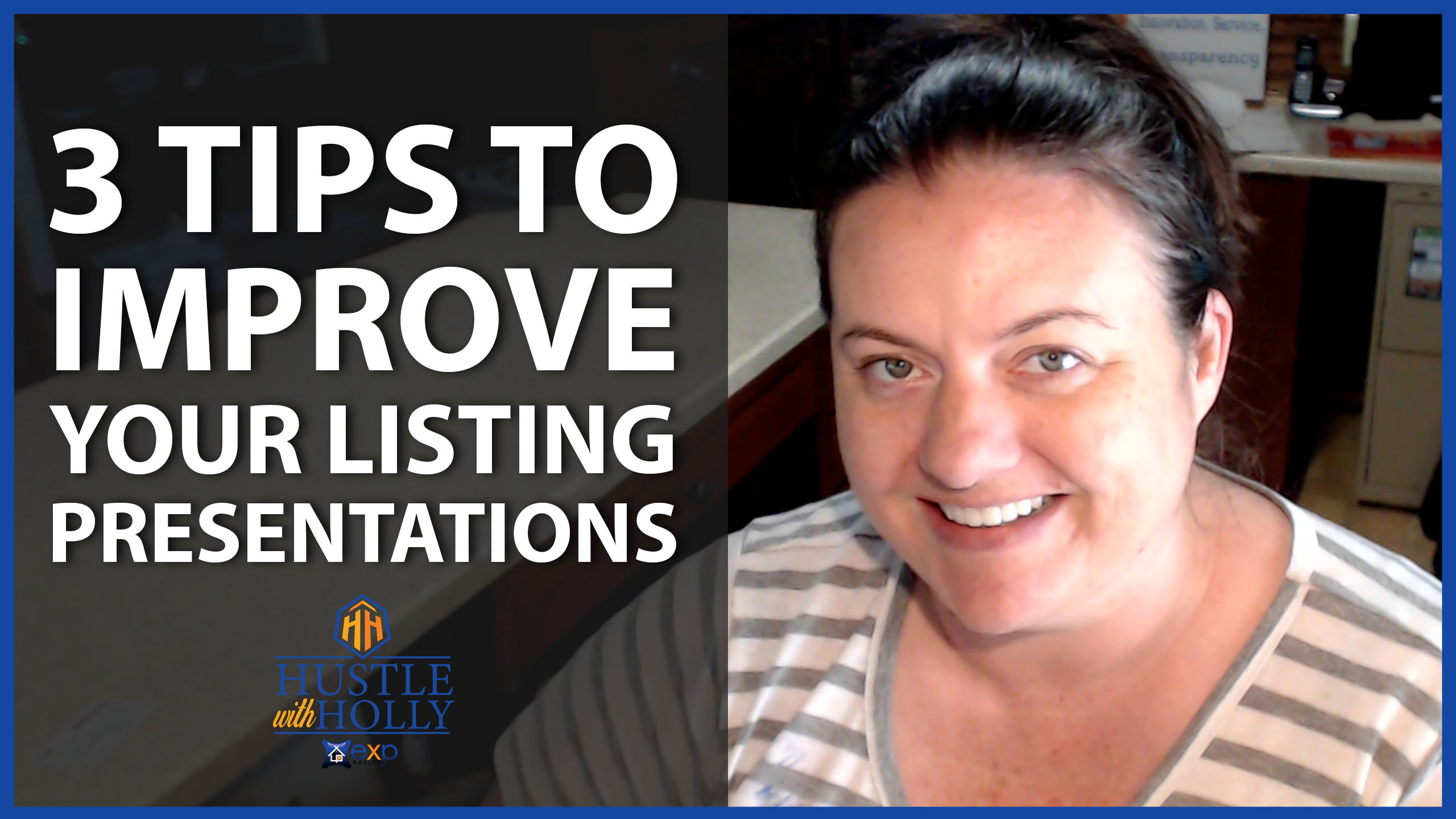 3 Tips for Listing Presentations