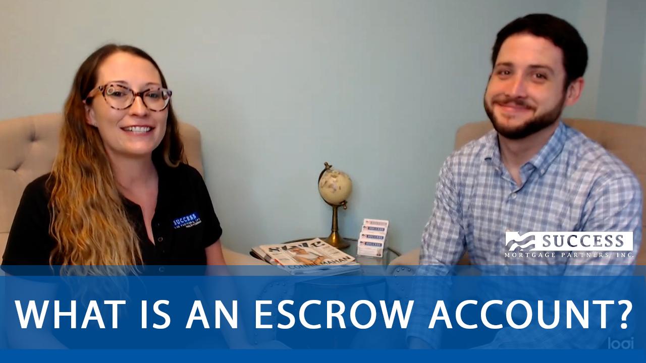 Escrow Accounts Explained