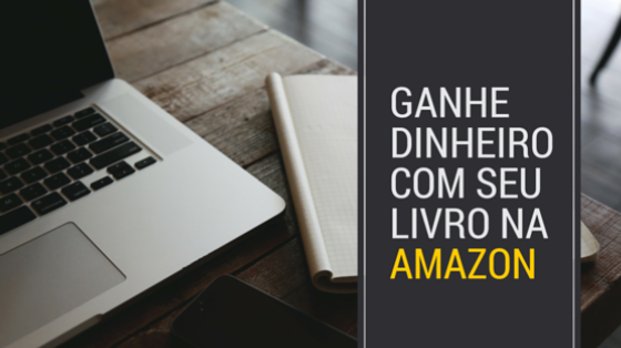 Ganhe Dinheiro Com Seu Livro Na Amazon