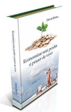 Livro Economizar sem perder o prazer de viver
